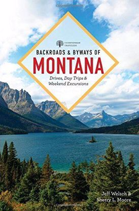 Picture of Backroads & Byways of Montana: Drives, Day Trips & Weekend Excursions