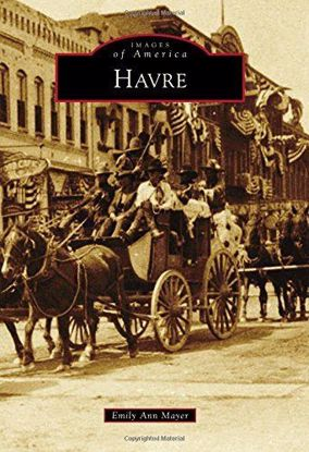 Picture of Havre - Images of America
