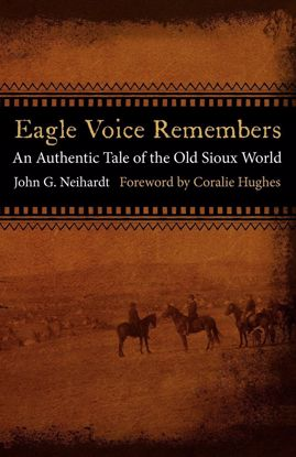Picture of Eagle Voice Remembers: An Authentic Tale of the Old Sioux World