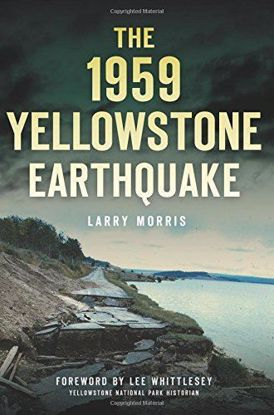 Picture of The 1959 Yellowstone Earthquake