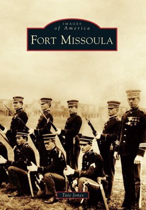Picture of Fort Missoula - Images of America
