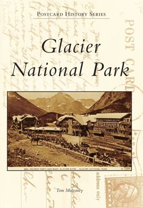 Picture of Glacier National Park - Postcard History