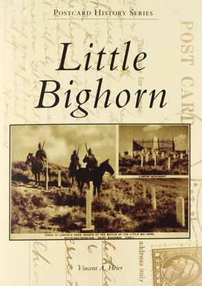 Picture of Little Bighorn Postcard History