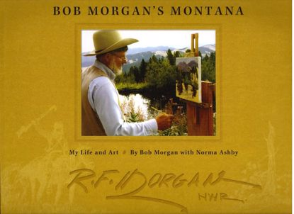 Picture of Bob Morgan's Montana: My Life and Art