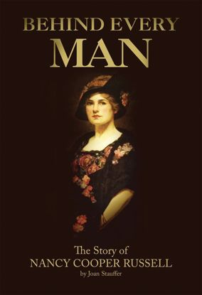 Picture of Behind Every Man: The Story of Nancy Cooper Russell