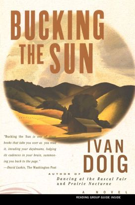 Picture of Bucking the Sun, by Ivan Doig