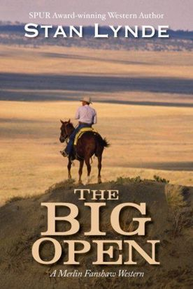 Picture of The Big Open - A Novel by Stan Lynde
