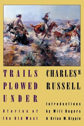 Picture of Trails Plowed Under: Stories of the Old West