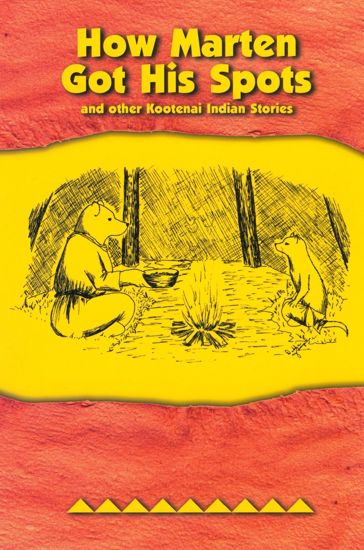 Picture of How Marten Got His Spots: and Other Kootenai Indian Stories
