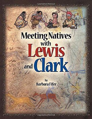 Picture of Meeting Natives with Lewis and Clark