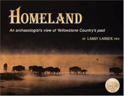 Picture of Homeland: An Archaeologist's View of Yellowstone Country's Past (Anzick Collection)