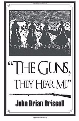 Picture of The Guns, They Hear Me  [Thomas Francis Meagher]