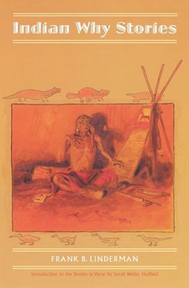 Picture of Indian Why Stories: Sparks from War Eagle's Lodge-Fire
