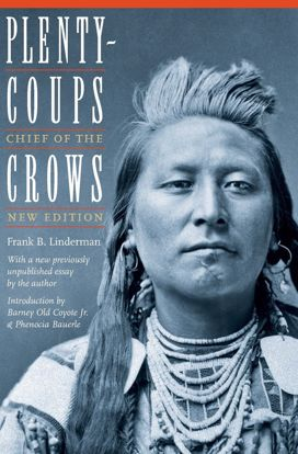 Picture of Plenty-Coups: Chief of the Crows