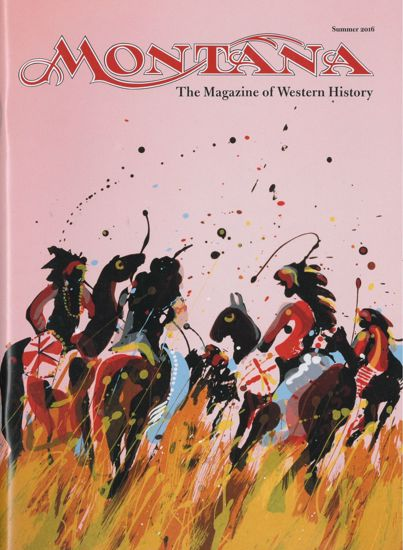 Picture of Montana The Magazine of Western History - 2016 Summer