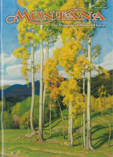 Picture of Montana The Magazine of Western History - 2016 Autumn