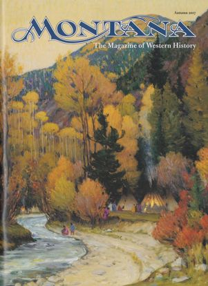 Picture of Montana The Magazine of Western History - 2017 Autumn