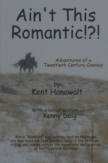 Picture of Ain't This Romantic?: Adventures of a Montana Cowboy