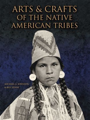 Picture of Arts and Crafts of the Native American Tribes