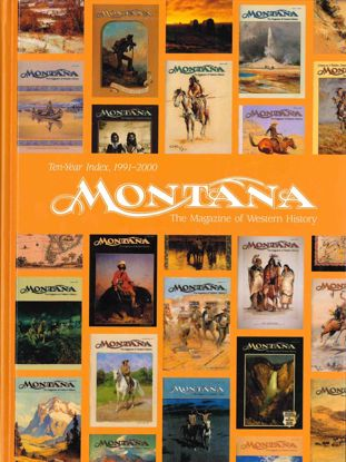 Picture of Montana The Magazine of Western History Index, 1991–2000