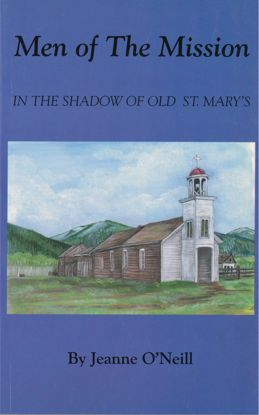 Picture of Men of The Mission: In The Shadow of Old St. Mary's