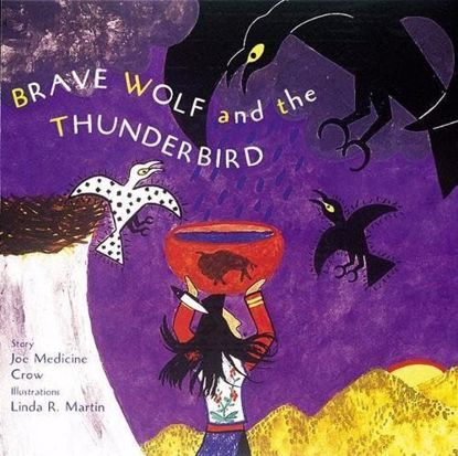 Picture of Brave Wolf and the Thunderbird: Tales of the People [Joseph Medicine Crow]