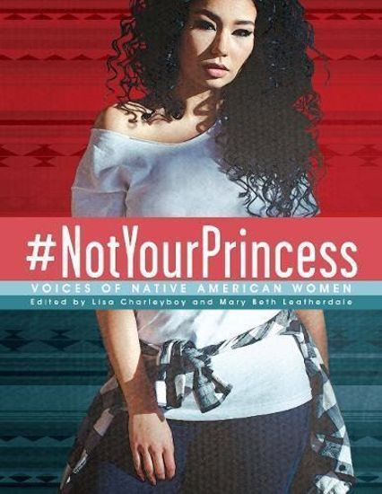Picture of #NotYourPrincess: Voices of Native American Women (hardcover)
