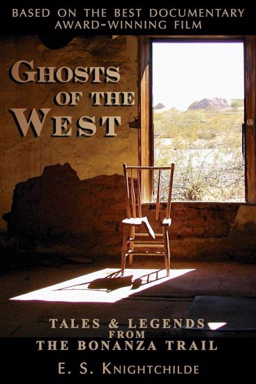 Picture of Ghosts of the West: Tales and Legends from the Bonanza Trail [Ghost Towns]