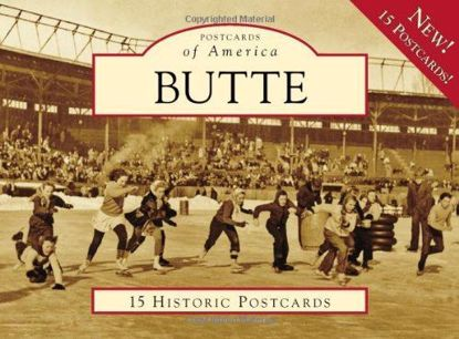 Picture of Postcards of America: Butte