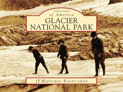 Picture of Postcards of America: Glacier National Park