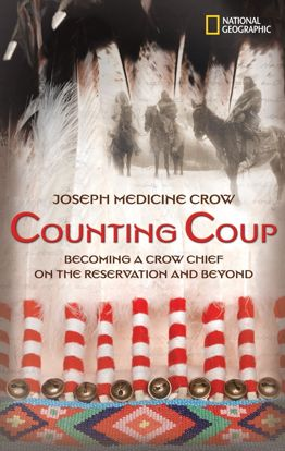 Picture of Counting Coup: Becoming a Crow Chief on the Reservation and Beyond [Joseph Medicine Crow]