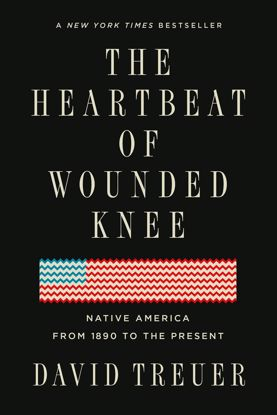 Picture of The Heartbeat of Wounded Knee: Native America from 1890 to the Present (softcover)