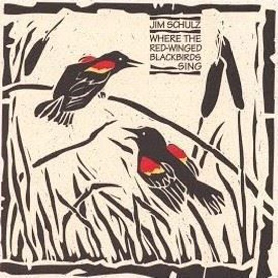 Picture of Jim Schulz - Where the Red-winged Blackbirds Sing (CD)