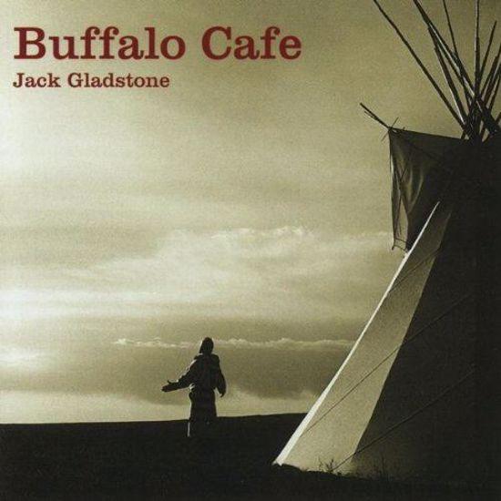 Picture of Jack Gladstone - Buffalo Cafe (CD)
