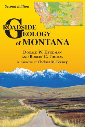 Picture of Roadside Geology of Montana (New 2nd Edition)