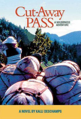Picture of Cut-Away Pass: A Wilderness Adventure - A Novel