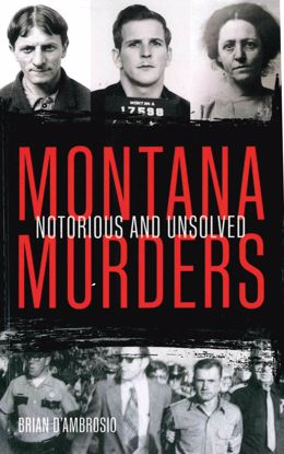 Picture of Montana Murders: Notorious and Unsolved