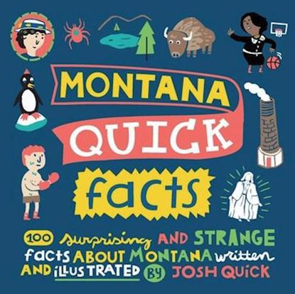 Picture of Montana Quick Facts: 100 Surprising and Strange Facts About Montana