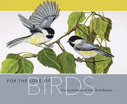 Picture of For the Love of Birds: The Illustrations of Jane Shull Beasley
