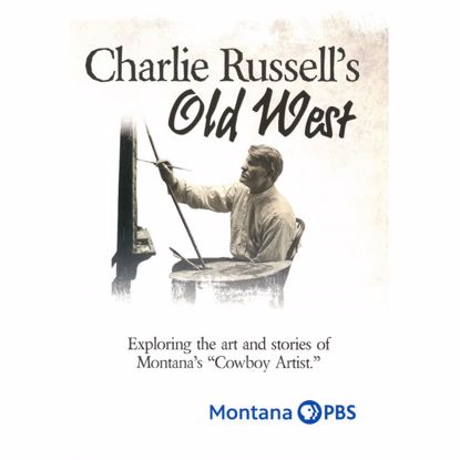 Picture of Charlie Russell's Old West (1-hour DVD)