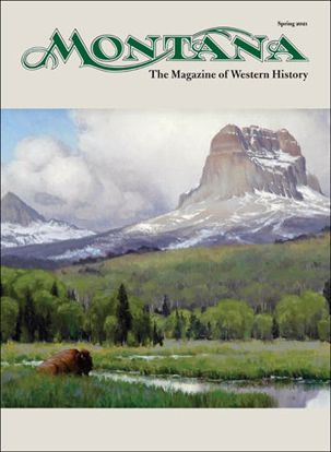 Picture of Montana The Magazine of Western History - 2021 Spring
